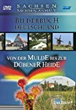 Bilderbuch Deutschland: Von der Mulde bis zur Dübener Heide