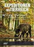 Expeditionen ins Tierreich - Wilde Heimat