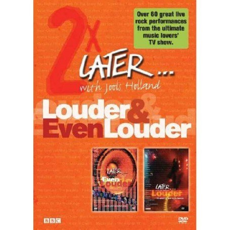 Later ... Louder/Even Louder