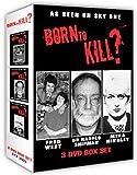 Born to Kill (3 DVDs)