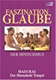 Der Hinduismus - Madurai: Der Meenakshi Tempel