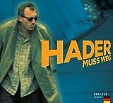 Josef Hader - Hader muss weg