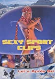 Sexy Sport Clips - Let's Après Ski