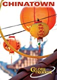 Globe Trekker - Chinatown And Chinese New Year Special