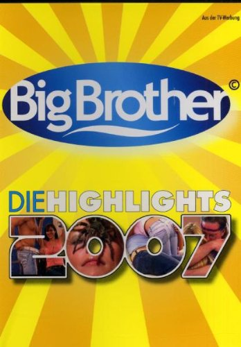 Big Brother Die Highlights 2007