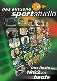 Das aktuelle Sportstudio - Das Beste von 1963 bis heute