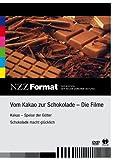 NZZ Format: Vom Kakao zur Schokolade - Die Filme