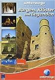 Burgen, Klöster und Legenden