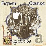 Ougenweide: Fryheit/Ousflug