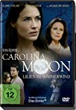 Nora Roberts - Carolina Moon  Lilien im Sommerwind