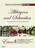 4 Altbayern und Schwaben - Eine Dokumentattion in 16 Teilen - Teil 13 - 16