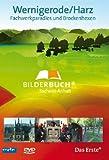 Bilderbuch Deutschland: Wernigerode/Harz