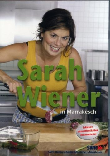 Sarah Wiener in Marrakesch