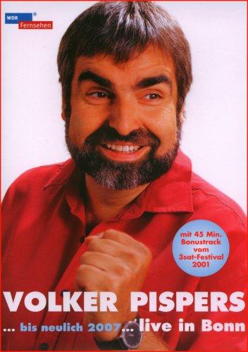 Volker Pispers - Bis neulich... Live in Bonn 2007
