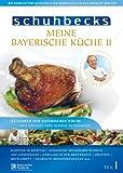 Meine bayerische Küche II, Vol. 1
