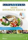 Meine bayerische Küche II, Vol. 2