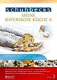 Meine bayerische Küche II, Vol. 3