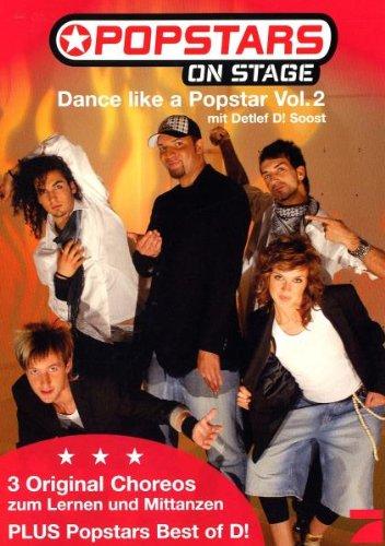 Popstars Dance like a Popstar Vol. 2 mit Detlef D! Soost