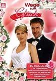 Wege zum Glück - Die Hochzeits-DVD (2 DVDs)