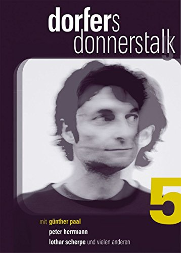Dorfers Donnerstalk Vol. 5