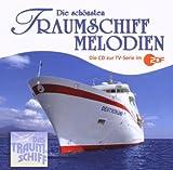 Die schönsten Traumschiff-Melodien - Die CD zur TV-Serie im ZDF