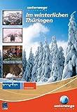 Unterwegs in Thüringen - Im winterlichen Thüringen
