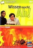 Wissen macht Ah! - Thema: Feuer