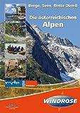 Die österreichischen Alpen - Berge, Seen, flo...