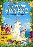 Der kleine Eisbär 2 - Die geheimnisvolle Insel (Eierbecher-Edition)