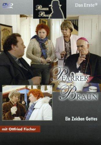 Pfarrer Braun 10. Ein Zeichen Gottes