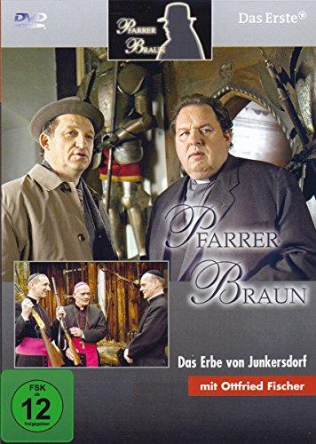Pfarrer Braun 11. Das Erbe von Junkersdorf