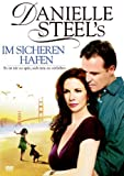 Danielle Steel - Im sicheren Hafen