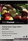 NZZ Format: Richtig essen, länger leben - Die Filme