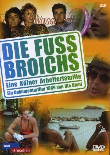 Die Fussbroichs - Eine Kölner Arbeiterfamilie Dokumentation 1989