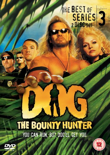 Dog the Bounty Hunter - The Best of Series 3