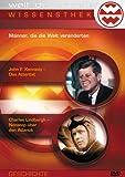 Wissensthek (5): Männer, die die Welt veränderten