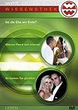 Welt der Wunder - Wissensthek (8): Ist die Ehe am Ende?