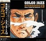 Golgo Jazz Standards 13