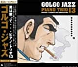 Golgo Jazz Piano Trio 13