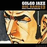 Golgo Jazz Big Band 13