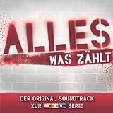 Alles was zählt - Der Original Soundtrack zur RTL-Serie