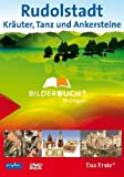 Bilderbuch Deutschland: Rudolstadt - Kräuter, Tanz und Ankerstein