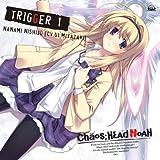 Chaos;Head - Trigger 1