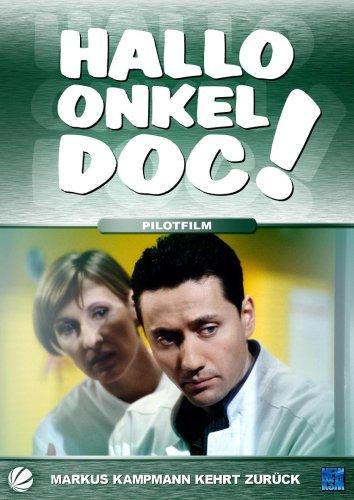 Hallo, Onkel Doc! - Pilotfilm: Markus Kampmann kehrt zurück