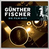 Günther Fischer: Die Film-Hits (inkl. 'Streets Of Berlin')