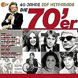 Das Beste aus 40 Jahren Hitparade: Die 70er.