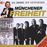 Das Beste aus 40 Jahren Hitparade: Münchner Freiheit.
