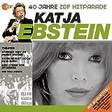 Das Beste aus 40 Jahren Hitparade: Katja Ebstein.