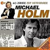 Das Beste aus 40 Jahren Hitparade: Michael Holm.