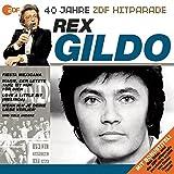 Das Beste aus 40 Jahren Hitparade: Rex Gildo.
